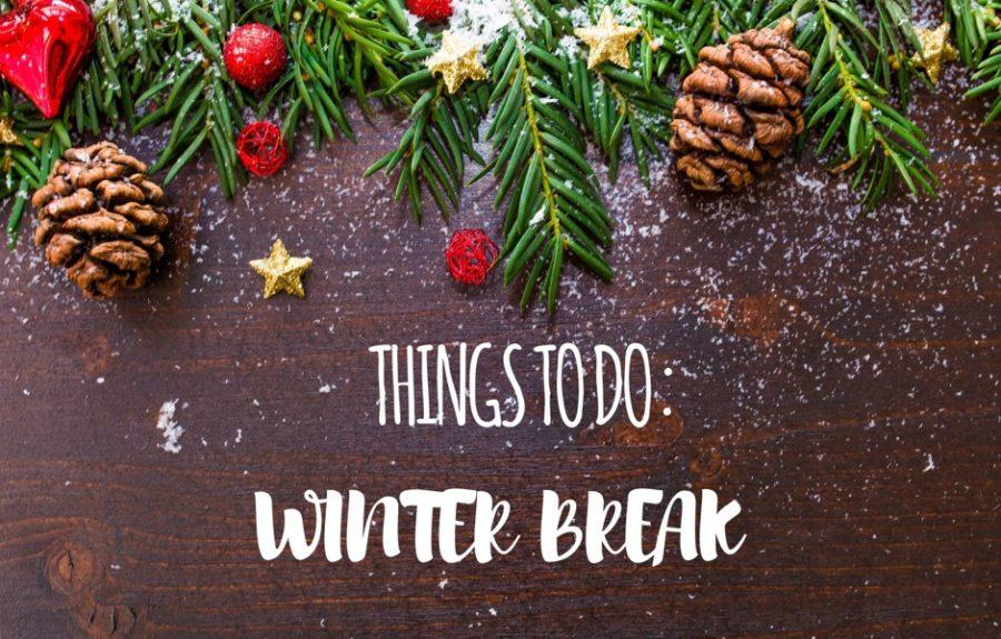10+Things+to+do+over+Winter+Break